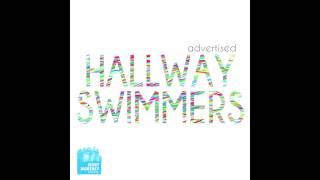 Hallway Swimmers • Indigo
