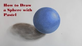 How to Draw a Sphere with Pastel