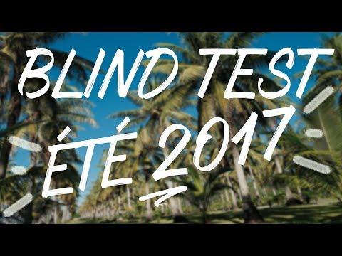LE BLIND TEST DE L'ÉTÉ 2017!  (40 TITRES)