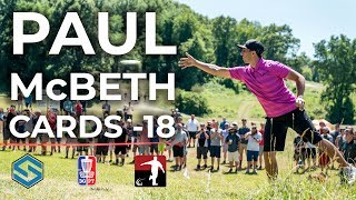 Paul McBeth Smashes Course Record - Shooting -18 • 2018 Great Lakes Open • Disc Golf Pro Tour