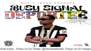 Busy Signal - Deportee (Raw) - January 2016