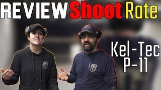 Review, Shoot, Rate - KelTec P11