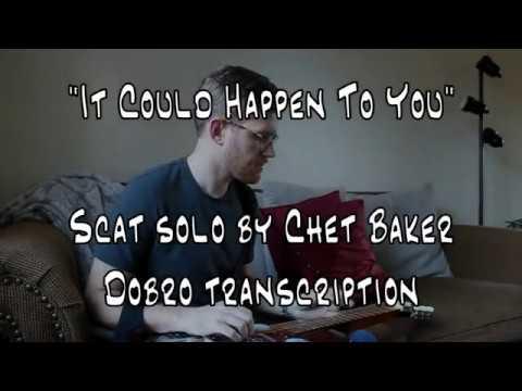 It Could Happen to You - Chet Baker transcription Mp3