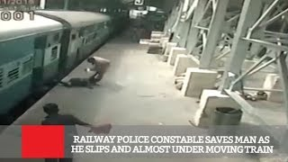 Railway Police Constable Saves Man As He Slips And Almost Under Moving Train