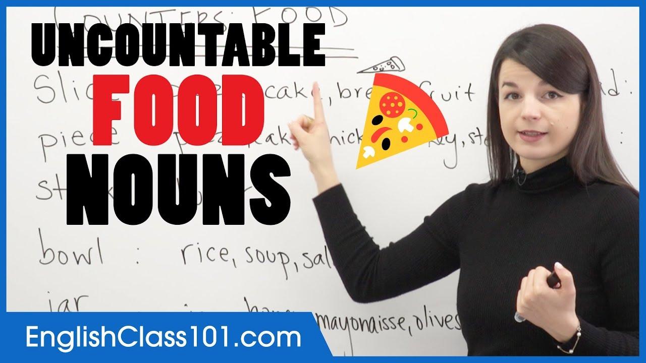 Uncountable English Nouns to Count Food - Basic English Grammar