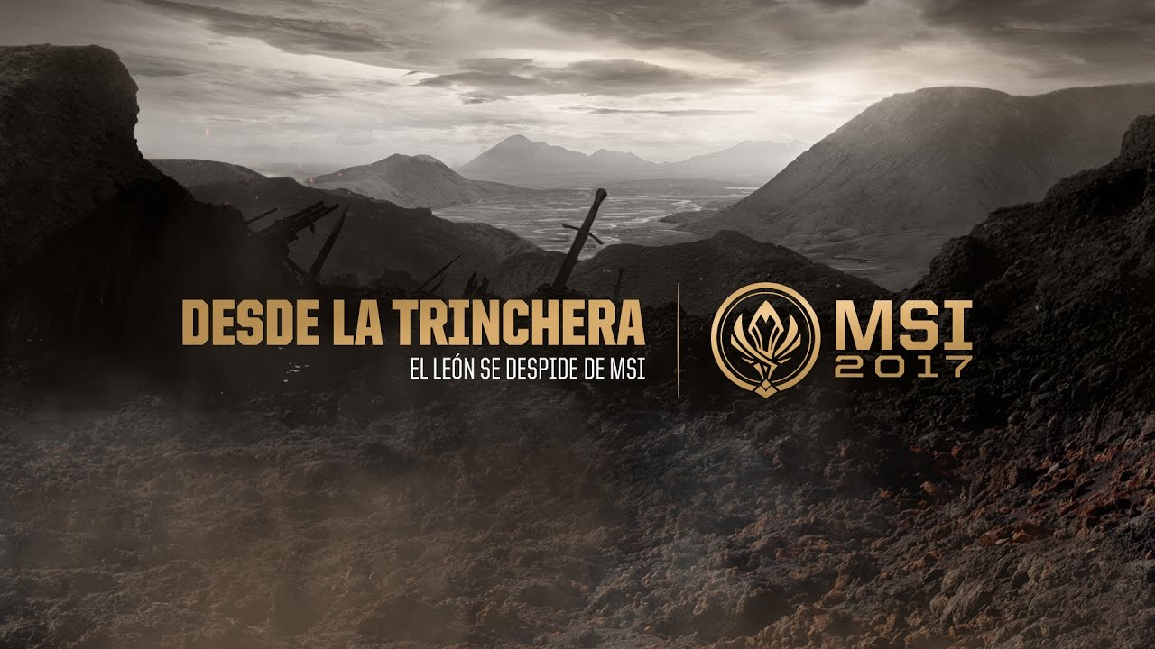 Desde La Trinchera: El León Se Despide Del MSI