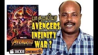 Avengers Infinity War | Review In Tamil | (தமிழ்) by Jackiesekar | #jackiecinemas