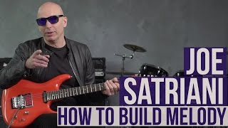 Joe Satriani Guitar Lesson - How to Build Melody