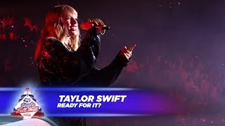 Taylor Swift Ready For It Live At Capital S Jingle Bell Ball 2017