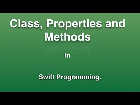 Classes , Properties And Methods in Swift Programming