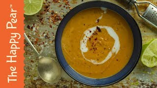 Sweet Potato & Lime Soup | THE HAPPY PEAR