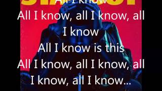The Weeknd feat FUTURE All I Know lyrics