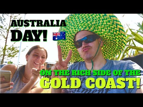 Australia Day 2018 on the RICH side of the GOLD COAST!