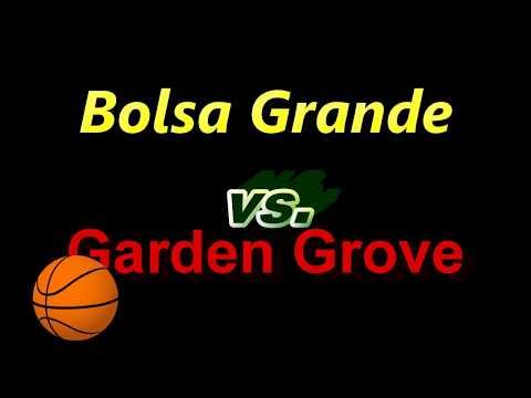 Bolsa Grande Matadors vs. Garden Grove Argonauts 2-8-18 Girls Varsity Basketball