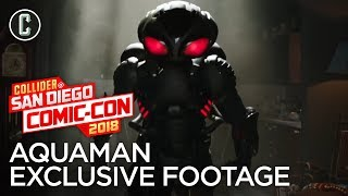 Aquaman Exclusive Comic-Con Footage Review - SDCC 2018