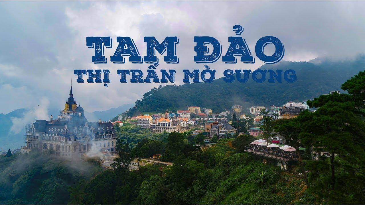 Tam Đảo | Thị Trấn Sương Mù | Cảnh Đẹp VIỆT NAM | Flycam 4K - YouTube