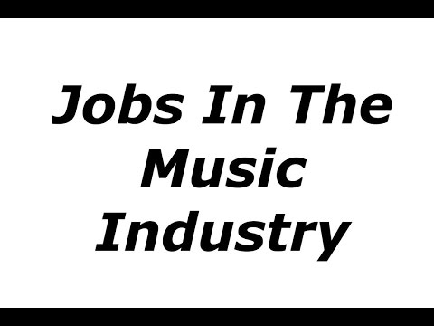Jobs In The Music Industry