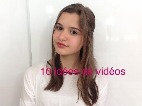 10 idées de vidéo !