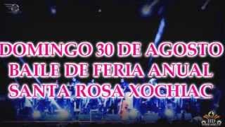 Baile de Feria Santa Rosa Xochiac 2015