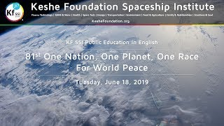 81st One Nation One Planet One Race for World Peace June 18, 2019