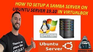 How To Install And Configure Samba On Ubuntu Server 19.10 - Video 2020