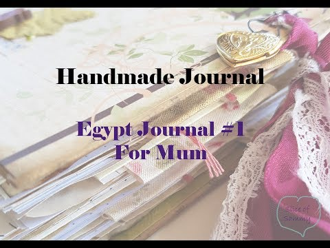 Handmade Journal - Egypt Journal #1, for Mum