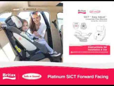 Britax Safe N Sound Platinum SICT How To Install Forward Facing Car Seat
