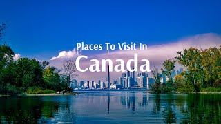 Canada Tour from India with Flamingo Transworld