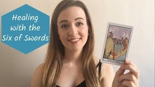 Healing With the Six of Swords