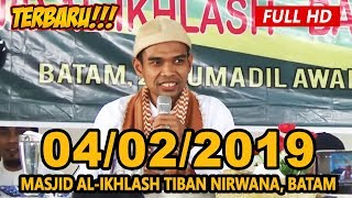 Ceramah Terbaru Ustadz Abdul Somad Lc Ma Masjid Al Ikhlash Tiban Nirwana