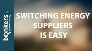 Switching Energy Suppliers is Easy: You can Save More than €300