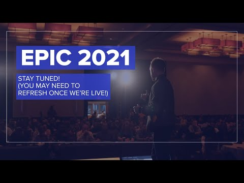 Planning an EPIC 2021