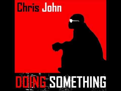 We Doin' Something - ChrisJohn Feat. Kalib
