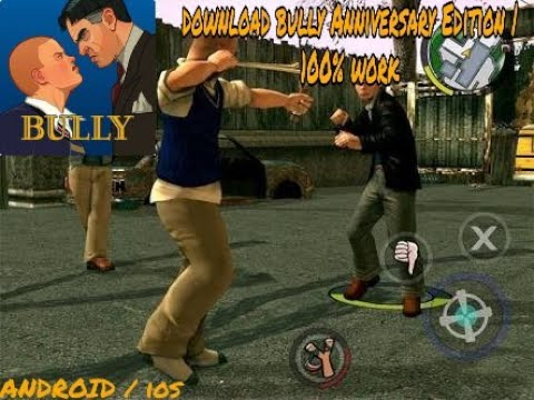 HOW TO DOWNLOAD BULLY ANNIVERSARY EDITION | 100 % WORK ( ANDRIOD / IOS )