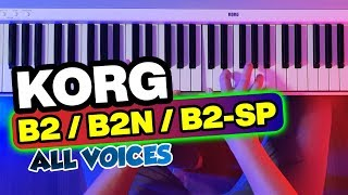 KORG B2 • B2N • B2SP Digital Piano - ALL Voices / Sounds