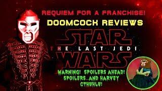 Doomcock Reviews The Last Jedi! WARNING: SPOILERS AND MAYHEM AHEAD!