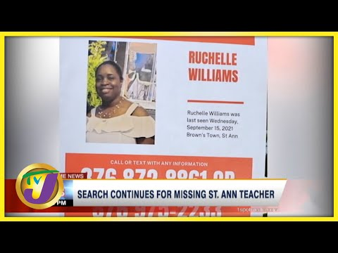 Search Continues for Missing St. Ann Teacher   TVJ News - Sept 21 2021