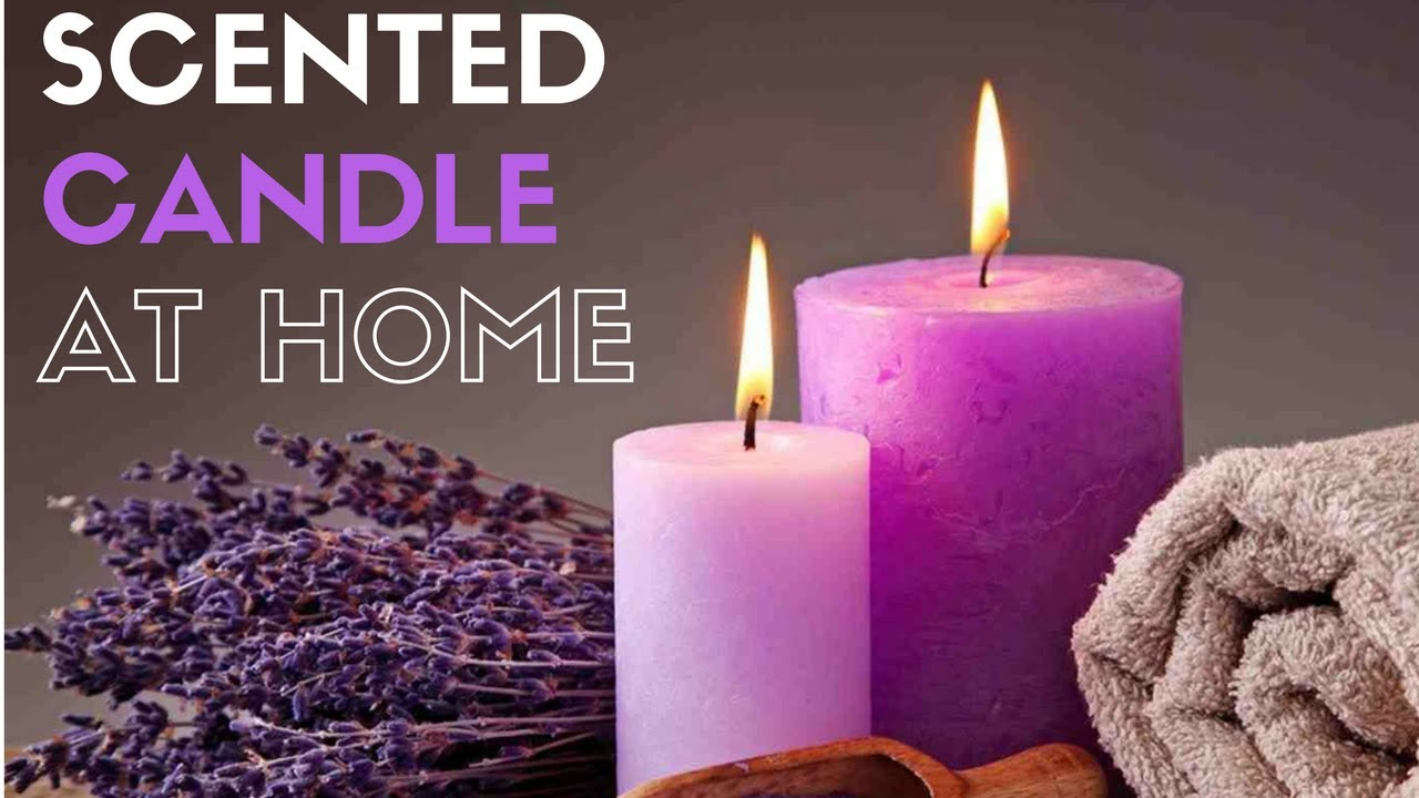 How to make scented candles at home step by step  YouTube