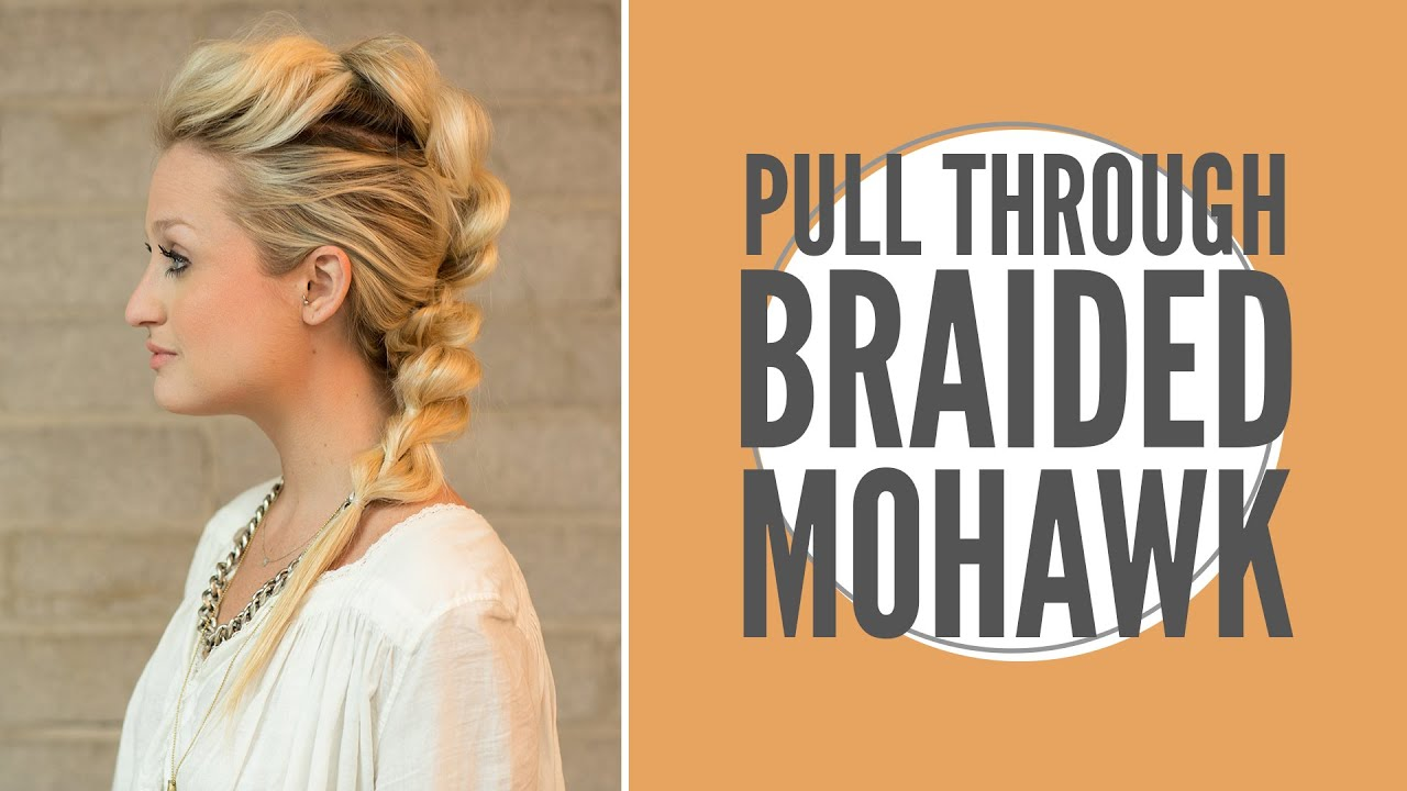 How To Faux Mohawk Pull Through Braid YouTube