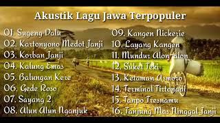 Download Akustik  Kumpulan Lagu Jawa Terpopuler~Sugeng Dalu