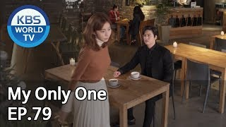 My Only One | 하나뿐인 내편 EP79 [SUB : ENG, CHN / 2019.02.09]