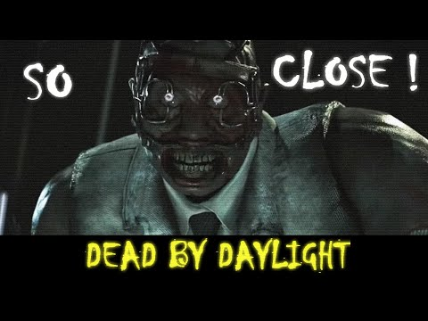 \/ - DEAD BY DAYLIGHT | SO CLOSE !!!