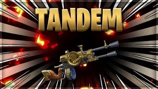 PLAY THE TANDEM - FORTNITE SAUVER THE WORLD