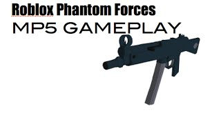 Roblox Phantom Forces MP5 Gameplay - HOW DID WE LOSE?!?