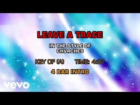CHVRCHES - Leave A Trace (Karaoke)