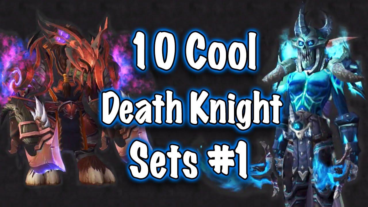 YouTube Premium & Jessiehealz - 10 Cool Death Knight Transmog Sets #1 (World of ...