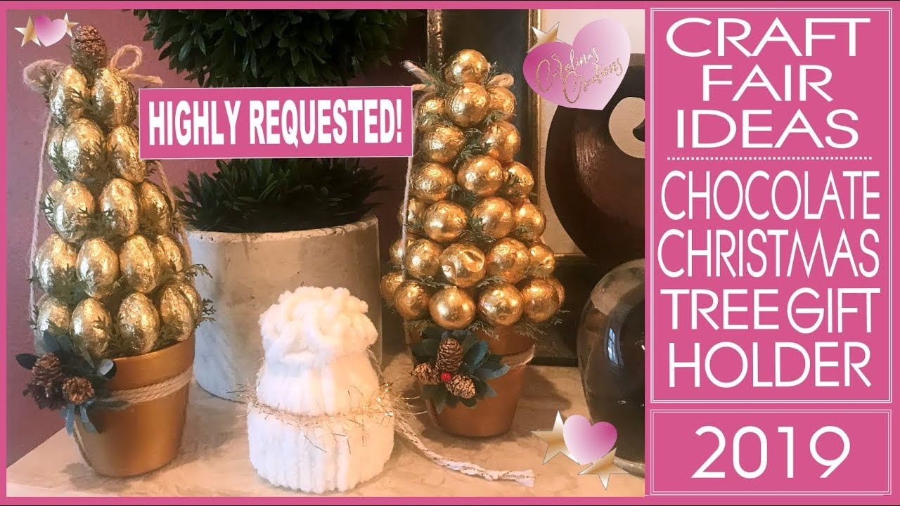 Christmas Ideas 2019 Gifts.Craft Fair Ideas 2019 Diy Chocolate Christmas Tree Gift Holder Inexpensive Christmas Gifts