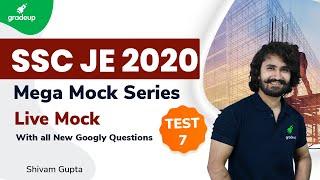 SSC JE 2020 Mega Mock Series | Live Mock Test-7 ( With all New Googly Questions ) | Shivam Gupta