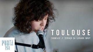 TOULOUSE // Ao vivo na Porta 253