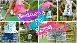 DIY ♥ Renueva Tu Ropa ♥ IDEAS ♥ Lulu99